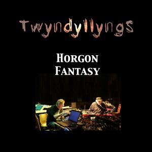 Twyndyllyngs - Horgon Fantasy - cover
