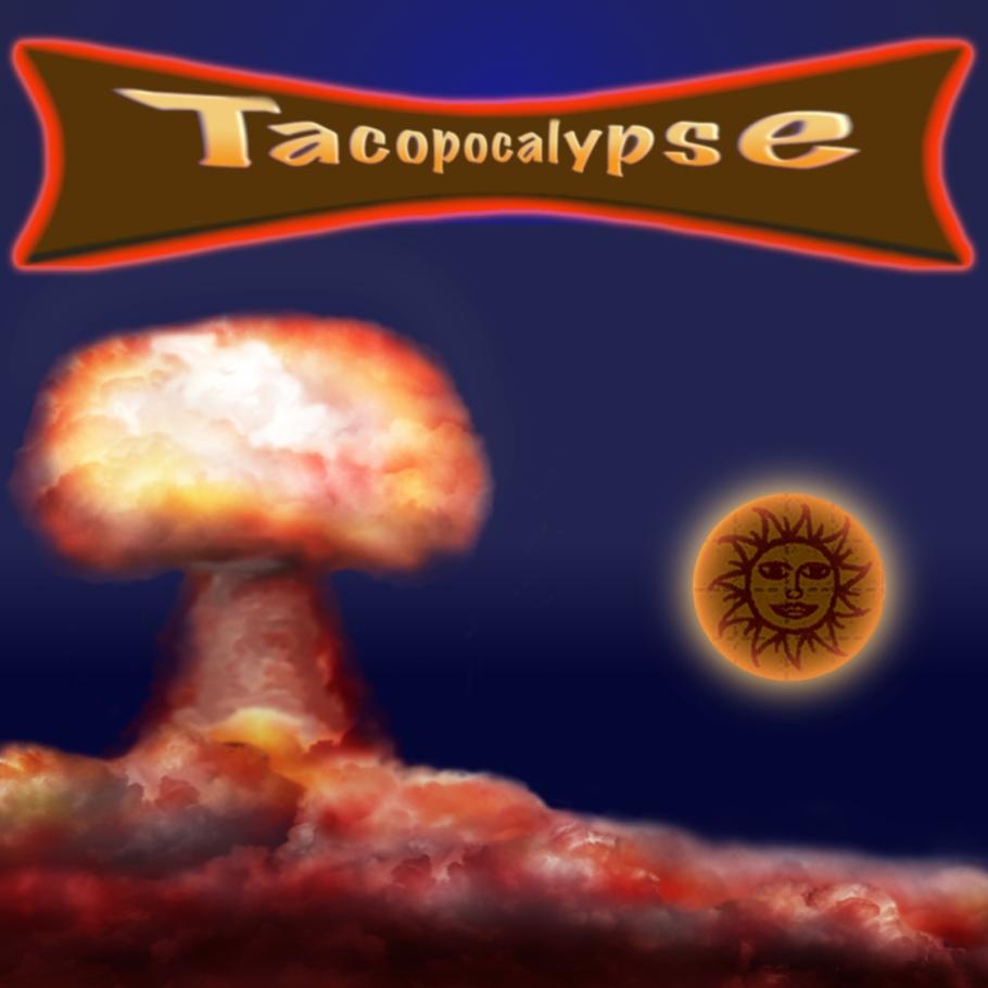 Tacopocalypse Cover
